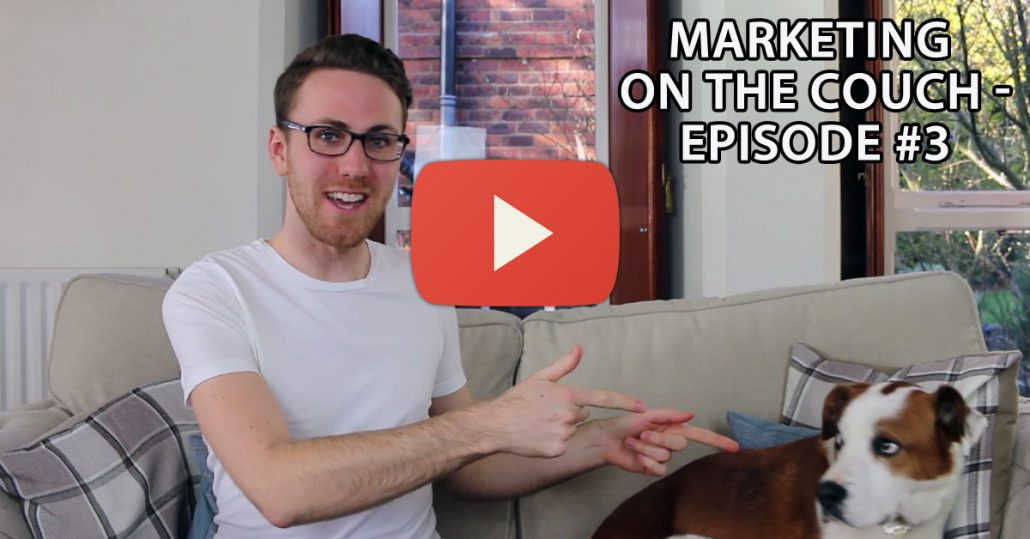 Marketing On The Couch - Episode 3